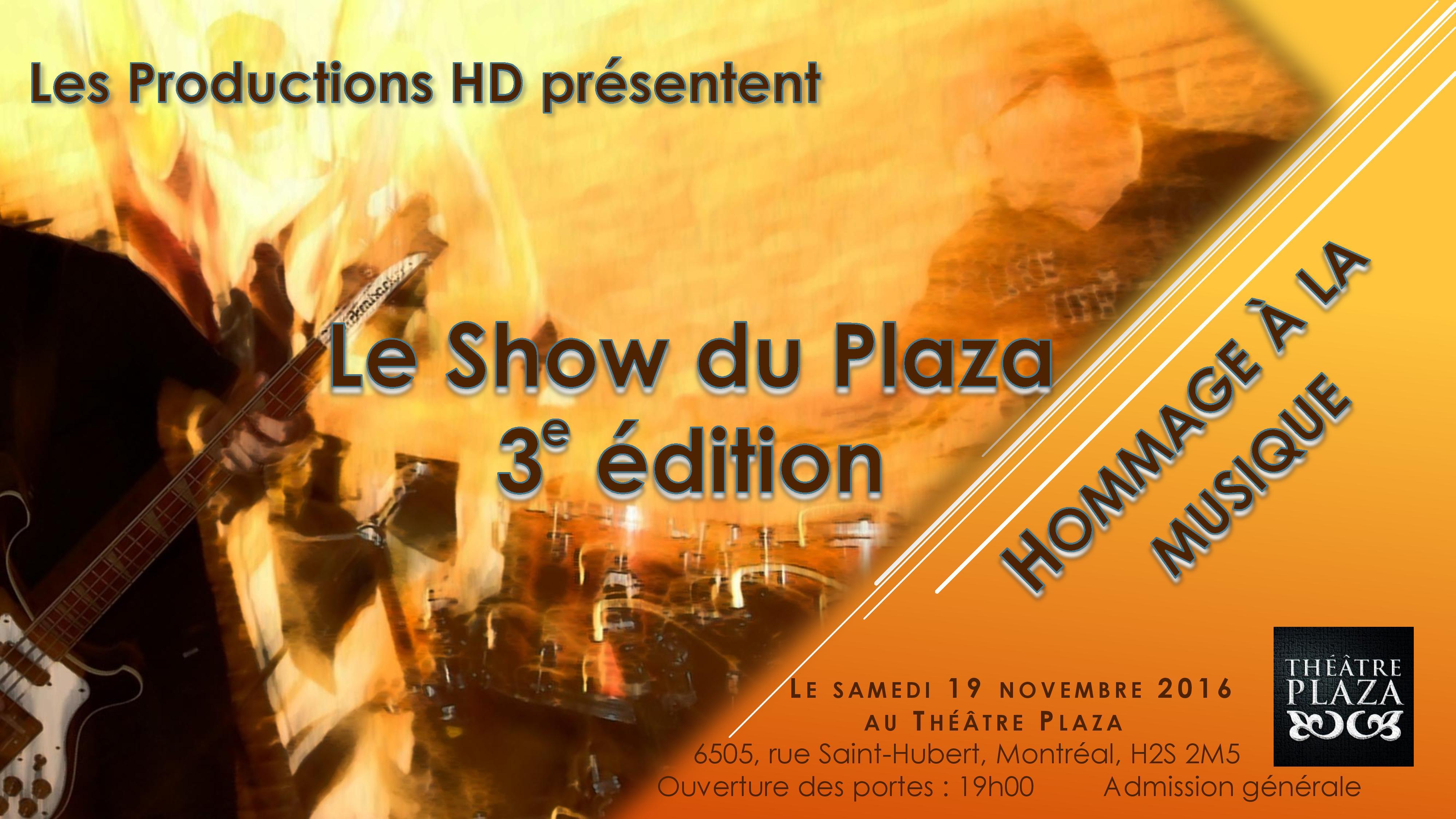 LE SHOW DU PLAZA, 3 ième ÉDITION