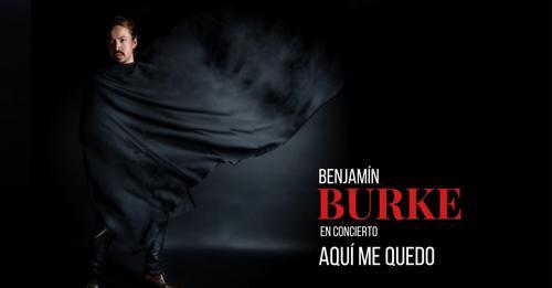 Benjamin Burke AQUI ME QUEDO